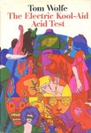"""5 Groovy Things You'll Learn from """"The Electric Kool-Aid AcidTest"""""""