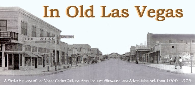 IN_OLD_LAS_VEGAS_HISTORY